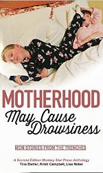 motherhood may cause drowsiness