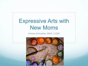 Schneider.Expressive Arts with New Moms